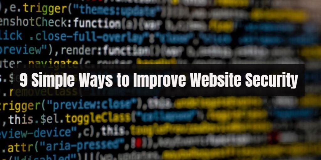9 simple ways to improve website security